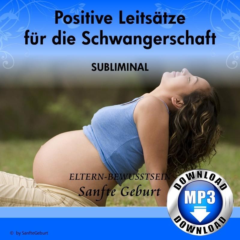 Positive Leitsätze für die Schwangerschaft
