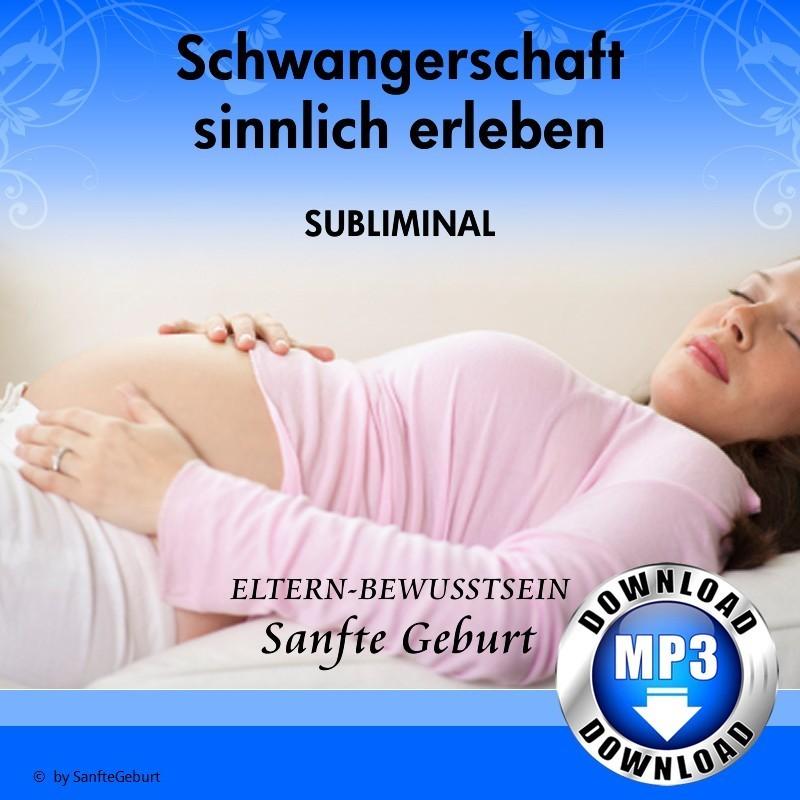 Schwangerschaft sinnlich erleben