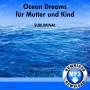 Ocean Dreams für Mutter und Kind